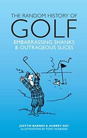 Random History Of Golf by Justyn Barnes, 9781853759925