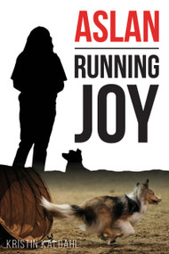 Aslan (Running Joy) by Kristin Kaldahl, 9781633573291