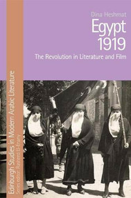 Egypt 1919 (The Revolution in Literature and Film) by Dina Heshmat, 9781474458351
