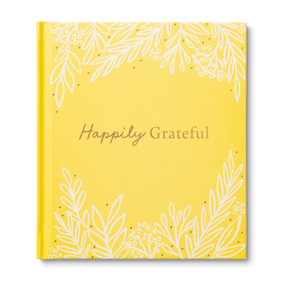 Happily Grateful by Dan Zadra Kristel Wills, 9781970147049