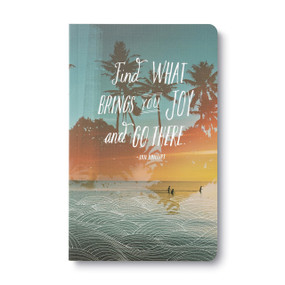 Find what brings you joy and go there - Write Now Journal, 9781938298028