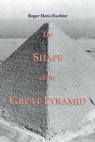 The Shape of the Great Pyramid by Roger Herz-Fischler, 9780889203242