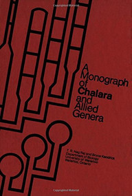A Monograph of Chalara and Allied Genera by T.R. Nag Raj, Bryce Kendrick, 9781554585625