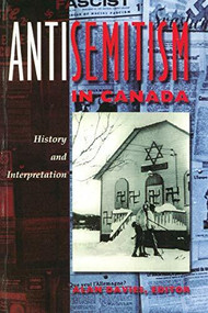 Antisemitism in Canada (History and Interpretation) by Alan Davies, 9780889202160