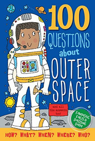 100 Questions About Outer Space (Fantastic Facts & Dazzling Data) by Abbott Simon, 9781441326171