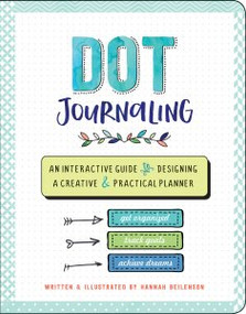 Dot Journaling by , 9781441332721