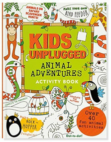 Kids Unplugged: Animal Adventures Activity Book by French Felicity, 9781441319968