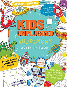 Kids Unplugged: Astronomy Activity Book by French Felicity, 9781441324207