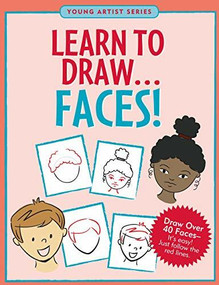 Learn to Draw Faces! (Draw over 40 faces -- it's easy! Just follow the red lines.) by Steckler Kerren Barbas, Conlon Mara, 9781441330758