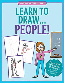 Learn to Draw People! (Draw over 20 pictures of people -- it's easy! Just follow the red lines.) by Steckler Kerren Barbas, Conlon Mara, 9781441329547