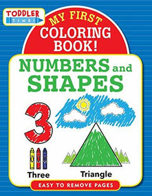My First Coloring Book! Numbers & Shapes, 9781441331960