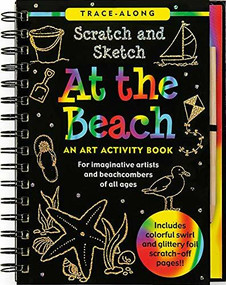 Scratch & Sketch At the Beach (Trace-Along) (An Art Activity Book) by Nemmers Lee, Zschock Martha Day, 9781441304346
