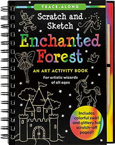 Scratch & Sketch Enchanted Forest (Trace-Along) (An Art Activity Book) by Nemmers Lee, Nemmers Tom, Zschock Martha Day, 9781441307330