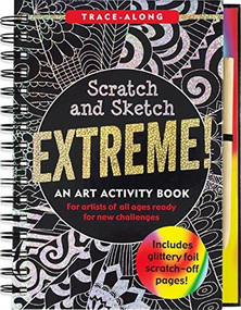 Scratch & Sketch Extreme (Trace-Along) (An Art Activity Book for Artists of All Ages Ready for New Challenges), 9781441325853