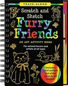 Scratch & Sketch Furry Friends (Trace-Along) (An Art Activity Book) by Zschock Heather, Zschock Martha Day, 9781593597788