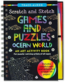 Scratch & Sketch Games & Puzzles: Ocean World (Trace-Along) (An Art Activity Book) by Fischer Vicki, Zschock Martha Day, 9781441326058