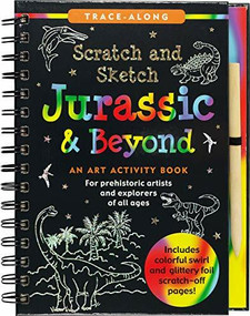 Scratch & Sketch Jurassic (Trace-Along) (An Art Activity Book) by Nemmers Tom, Zschock Martha Day, 9781441334015
