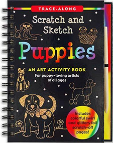 Scratch & Sketch Puppies (Trace-Along) (An Art Activity Book) by Kelley Betsy Paulding, Zschock Martha Day, 9781441329233