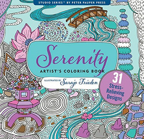 Serenity Artist's Coloring Book (31 Stress-Relieving Designs) by Frieden Sarajo, 9781441320070