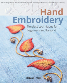 Hand Embroidery (Timeless techniques for beginners and beyond) by Various, 9781782218388