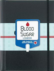 Blood Sugar Logbook (Daily Tracker for Optimum Wellness) by Gandolfi Claudine, 9781441324122