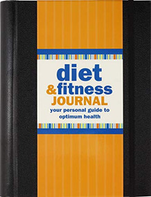 Diet & Fitness Journal (Revised, 3rd edition) by Gandolfi Claudine, 9781441328670