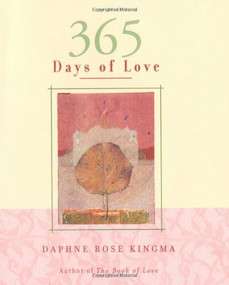 365 Days of Love by Daphne Rose Kingma, 9781573247597