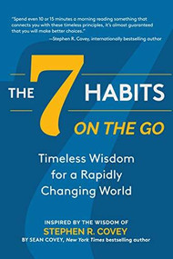 The 7 Habits on the Go by Stephen R. Covey, 9781642504354