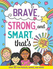 Brave, Strong, and Smart, That's Me! Activity Book (Over 50 Fun Puzzles, Games, and More!), 9781441335913