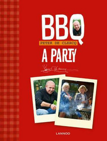 BBQ - A Party by Peter De Clercq, 9789401402552