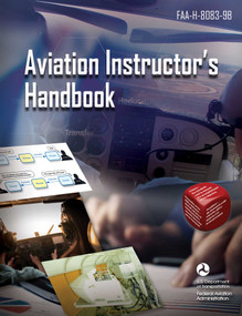 Aviation Instructor's Handbook (FAA-H-8083-9B) - 9781510765351 by Federal Aviation Administration, 9781510765351