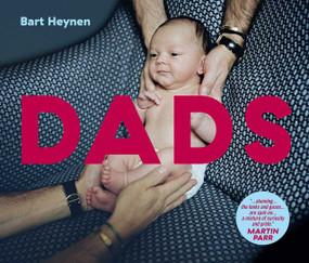 Dads - 9781576879832 by Bart Heynen, 9781576879832