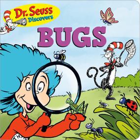 Dr. Seuss Discovers: Bugs by Dr. Seuss, 9781984829887