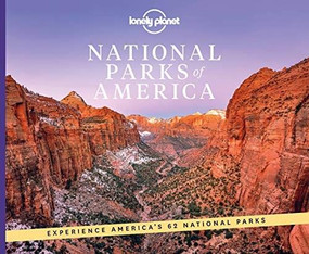 National Parks of America by Lonely Planet, Lonely Planet, 9781838694494