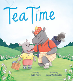 Tea Time - 9781524741082 by Beth Ferry, Dana Wulfekotte, 9781524741082