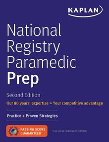 National Registry Paramedic Prep (Practice + Proven Strategies) by Kaplan Medical, 9781506245676
