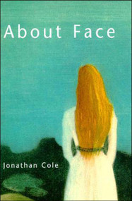 About Face by Jonathan Cole, 9780262531634