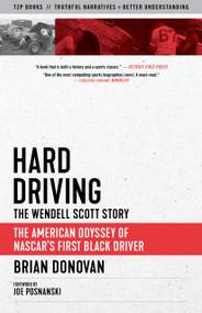 Hard Driving (The Wendell Scott Story) - 9781586423025 by Brian Donovan, Joe Posnanski, 9781586423025