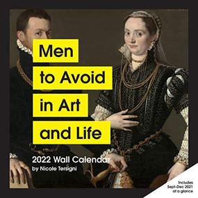 Men to Avoid in Art and Life 2022 Wall Calendar by Nicole Tersigni, 9781797212890