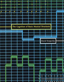 The Cognition of Basic Musical Structures by David Temperley, 9780262701051