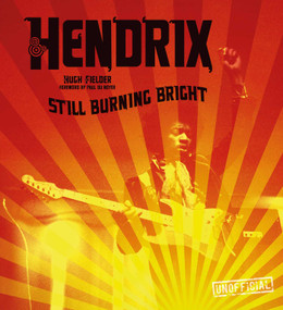 Jimi Hendrix (Still Burning Bright) by Hugh Fielder, 9781839642203