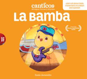 La Bamba (Bilingual Nursery Rhymes) - 9781945635403 by Susie Jaramillo, 9781945635403