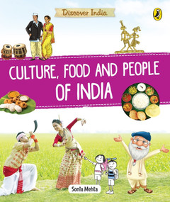 Discover India: Culture, Food and People by Sonia Mehta, 9780143445265