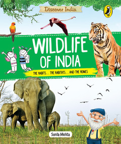 Discover India: Wildlife of India by Sonia Mehta, 9780143445272