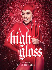 High Gloss: The Art of Vijat Mohindra by Vijat Mohindra, Miley Cyrus, 9781419750243
