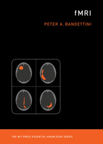 fMRI by Peter A. Bandettini, 9780262538039
