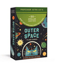 Professor Astro Cat's Outer Space Flash Cards (50 Stellar Questions to Boost Your Knowledge About the Universe: Card Games) (Miniature Edition) by Dr. Dominic Walliman, Ben Newman, 9780525577034
