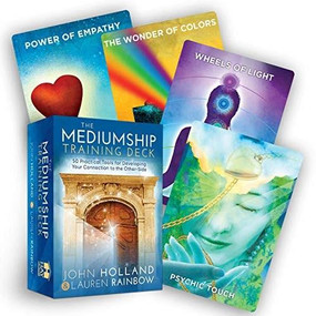 The Mediumship Training Deck (50 Practical Tools for Developing Your Connection to the Other-Side) (Miniature Edition) by John Holland, Lauren Rainbow, Michael Morgenstern, 9781401956301