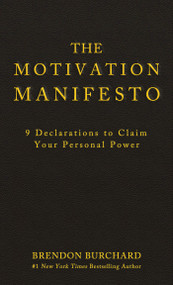 The Motivation Manifesto Cards (A 60-Card Deck) (Miniature Edition) by Brendon Burchard, 9781401957940