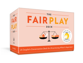 The Fair Play Deck (A Couple's Conversation Deck for Prioritizing What's Important) (Miniature Edition) by Eve Rodsky, 9780593231661